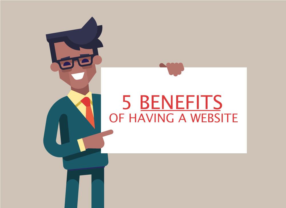 5 Benefits of Having a Website